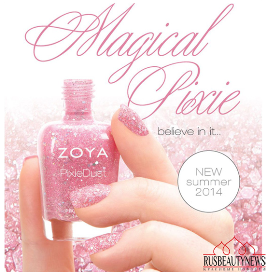 Zoya Magical Pixie Summer 2014 Nail Lacquers  look
