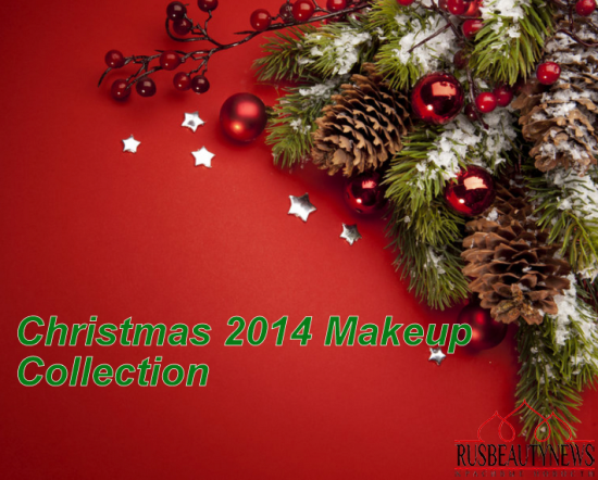 Christmas 2014 makeup collection