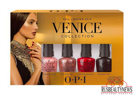 OPI Venice Collection Fall : Winter 2015 set