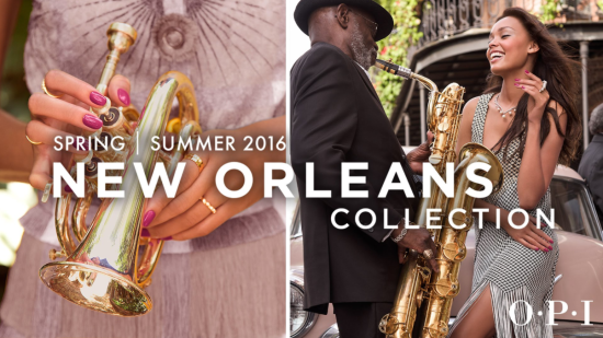 OPI New Orleans Collection for Spring Summer 2016 look1