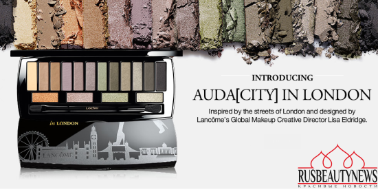 Lancome Auda[city] in London Shadow Palette
